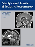 Principles and Practice of Pediatric Neurosurgery