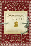 Shakespeare\'s Sonnets: The Complete Illustrated Edition