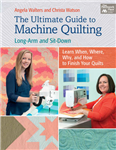 Ultimate Guide to Machine Quilting