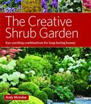 Creative Schrub Garden Eye-Catching Combinations for Year Ro