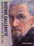 Gustave Caillebotte - Painting the Paris of Naturalism, 1872