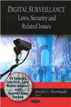 Digital Surveillance: Laws, Security & Related Issues