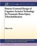 Patient-Centered Design of Cognitive Assistive Technology fo