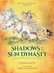 Shadows of the Sun Dynasty: An Illustrated Series Based on t