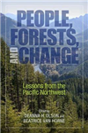 People, Forests, and Change: Lessons from the Pacific Northwest