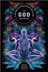 The God Molecule: 50-MeO-DMT and the Spiritual Path to Divine Light
