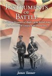Instruments of Battle: The Fighting Drummers and Buglers of the British Army from the Late 17th Century to the Present Day