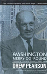 Washington Merry-Go-Round: The Drew Pearson Diaries, 1960-1969