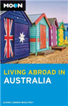 Moon Living Abroad in Australia (2nd ed)
