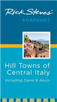 Rick Steves\' snapshot hill towns of Central Italy