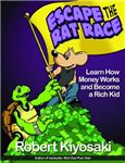 Rich Dad's Escape from the Rat Race