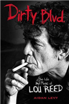 Dirty Blvd: The Life & Music of Lou Reed