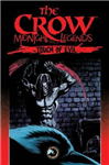 The Crow Midnight Legends Volume 6 Touch Of Evil