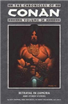 The Chronicles Of Conan Volume 34: Betrayal in Zamora and Other Stories