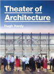 Theater of Architecture