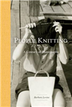 People Knitting : a Century of Photographs