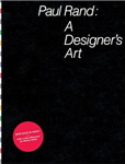 Paul Rand: A Designer\'s Art
