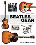 Beatles Gear: All the Fab Four\'s Instruments from Stage to Studio