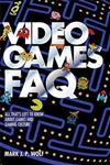 Video Games FAQ