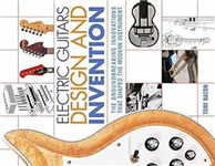 BACON TONY ELECTRIC GUITARS DESIGN AND INVENTION BAM BOOK