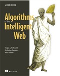 Algorithms of the Intelligent Web, Second Edition