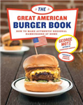 Great American Burger Book, The