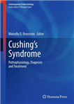 Cushing\'s Syndrome: Pathophysiology, Diagnosis and Treatment
