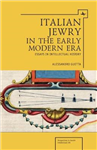 Italian Jewry in the Early Modern Era: Essays in Intellectual History