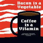 Diesel Sweeties Volume 2: Bacon Is a Vegetable, Coffee Is a Vitamin