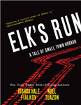 Elk\'s Run: Tenth Anniversary Edition