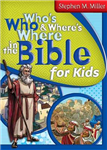 Who\'s Who & Where\'s Where in the Bible for Kids