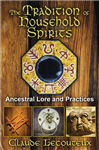 Tradition of Household Spirits: Ancestral Lore and Practices