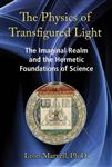 Physics of Transfigured Light