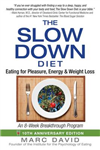 Slow Down Diet