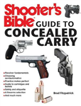 Shooter\'s Bible Guide to Concealed Carry