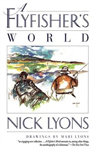 A Flyfisher\'s World