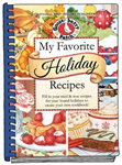 My Favorite Holiday Recipes: Fill in Tried & True Recipes for Year \'Round Holidays to Create Your Own Cookbook
