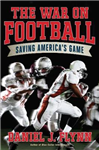 The War on Football: Saving America\'s Game
