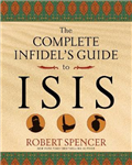 The Complete Infidel\'s Guide to ISIS