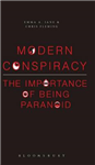 Modern Conspiracy: The Importance of Being Paranoid
