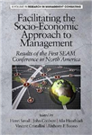 Facilitating the Socio-Economic Approach to Management: Results of the First SEAM Conference in North America