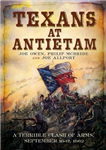 Texans at Antietam: A Terrible Clash of Arms, September 16-17, 1862