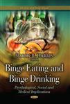 Binge Eating & Binge Drinking: Psychological, Social & Medical Implications