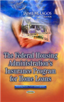 Federal Housing Administration\'s Insurance Program for Home Loans