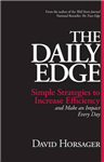 Daily Edge: Simple Strategies to Increase Efficiency and Mak