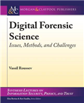 Digital Forensic Science: Issues, Methods, and Challenges