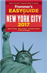 Frommer\'s EasyGuide to New York City 2017