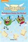 Breadwinners #2: \'Buhdeuce Rocks the Rocket\'