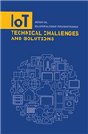 IoT Technical Challenges and Solutions