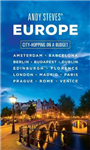 Andy Steves\' Europe: City-Hopping on a Budget